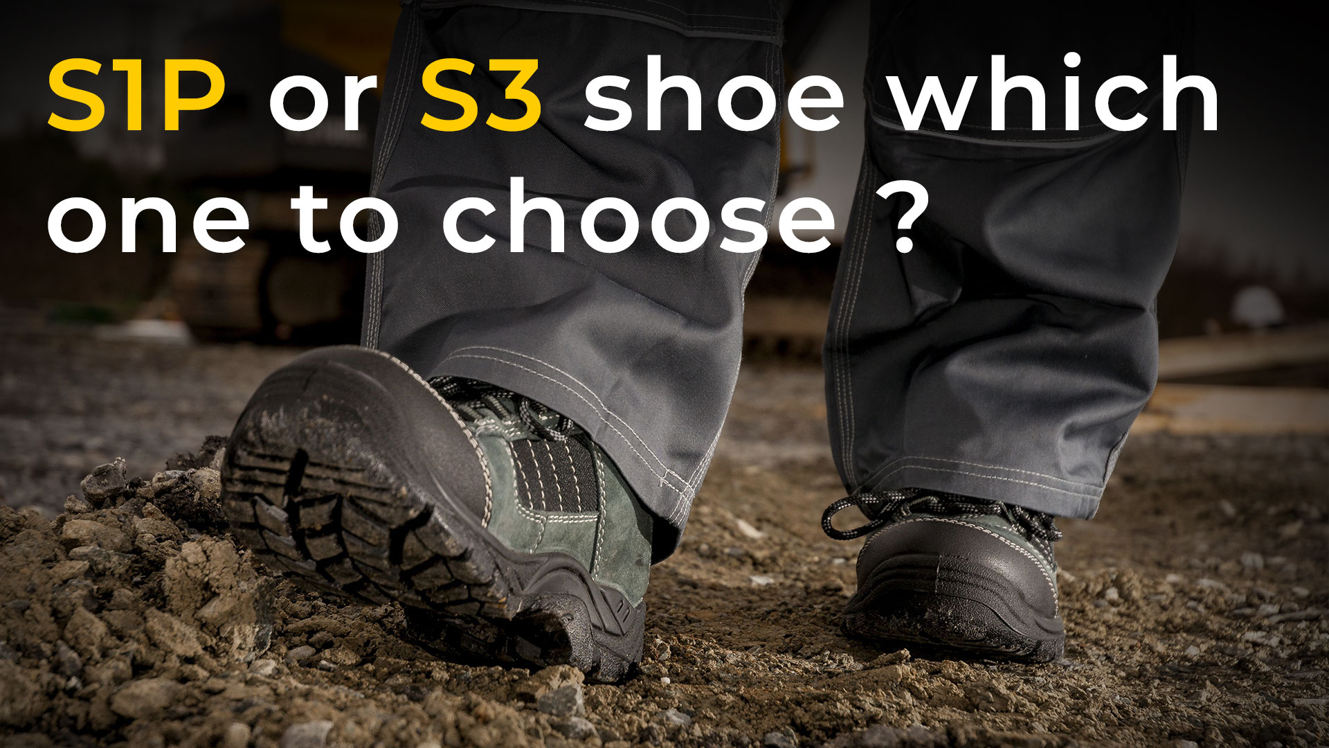 safety shoes S1P or S3